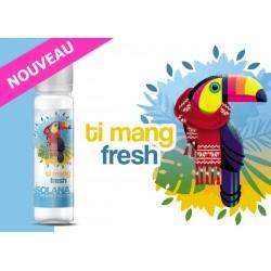 Ti Mang Fresh Solana 50 ml